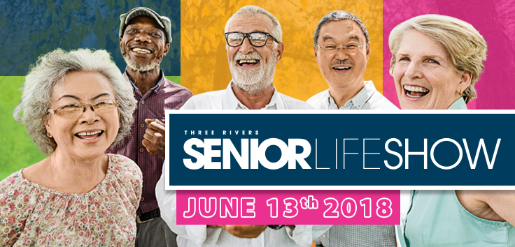 10th Annual Three Rivers Senior Life Show